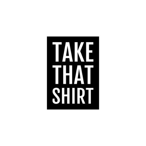 Take That Shirt Hoogeveen
